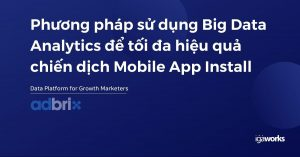 big-data-analytic-mobile-app-install-camp